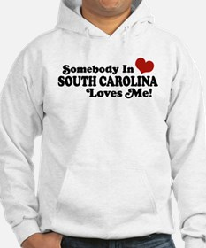 Somebody in South Carolina Loves Me Hoodie