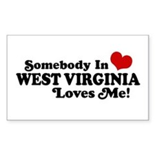 Somebody in West Virginia Loves me Decal