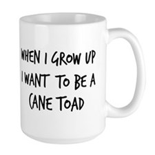 Grow up - Cane Toad Mug