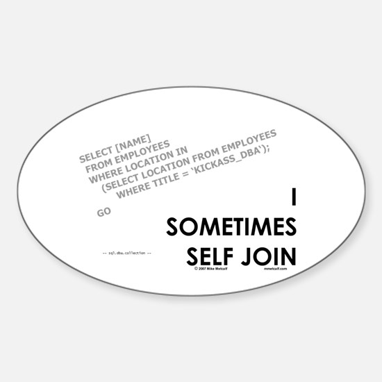 query - self joins Oval Decal