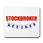 Retired Stockbroker Mousepad