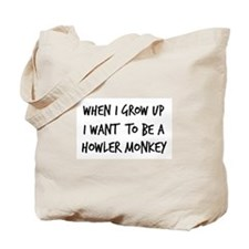 Grow up - Howler Monkey Tote Bag