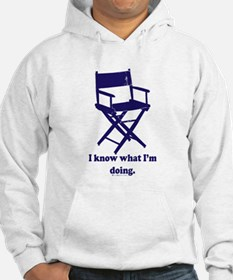 Directors Know What We're Doi Hoodie