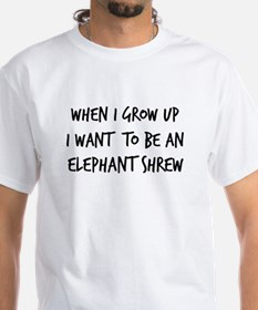 Grow up - Elephant Shrew Shirt