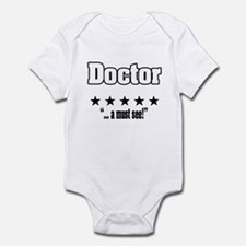 """""""Great doctor, amazing medical doctor"""" Infant Body"""