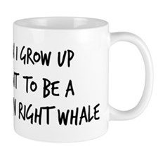 Grow up - Northern Right Whal Mug