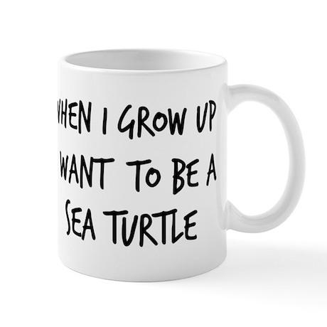 Grow up - Sea Turtle Mug