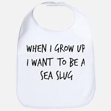 Grow up - Sea Slug Bib