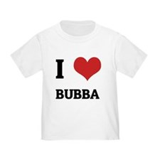 I Love Bubba T