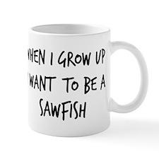 Grow up - Sawfish Mug