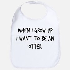 Grow up - Otter Bib