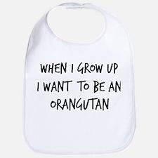 Grow up - Orangutan Bib