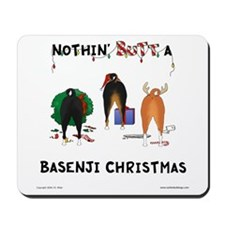Nothin' Butt A Basenji Xmas Mousepad