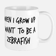 Grow up - Zebrafish Mug