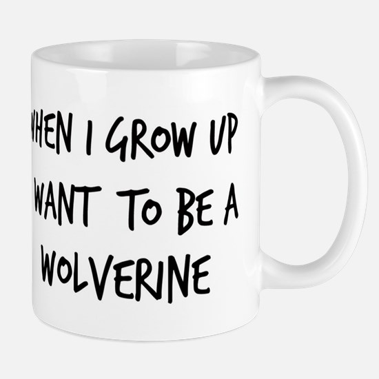 Grow up - Wolverine Mug