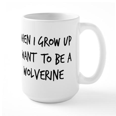 Grow up - Wolverine Large Mug