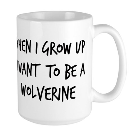 Grow up - Wolverine Large Mug