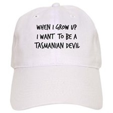 Grow up - Tasmanian Devil Baseball Cap