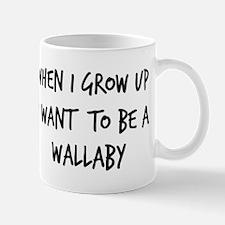 Grow up - Wallaby Mug