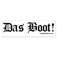 """Das Boot!"" Bumper Bumper Stickers"