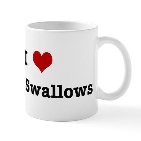 I love Barn Swallows Mug
