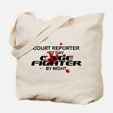 Court Reporter Cage Fighter by Night Tote Bag