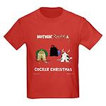Nothin' Butt A Cocker Xmas Kids Dark T-Shirt
