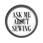 Sew - Ask Me About Sewing Wall Clock
