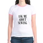 Sew - Ask Me About Sewing Jr. Ringer T-Shirt
