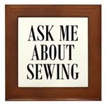 Sew - Ask Me About Sewing Framed Tile