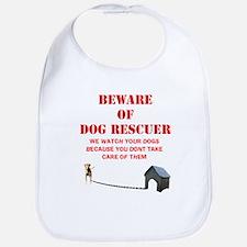 Beware of Dog Rescuer! Bib