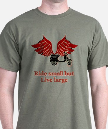 Ride Small, Live Large T-Shirt