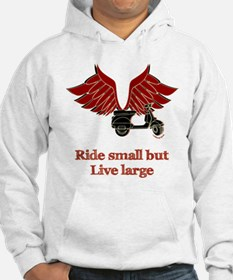 Ride Small, Live Large Hoodie
