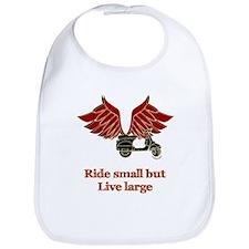 Ride Small, Live Large Bib