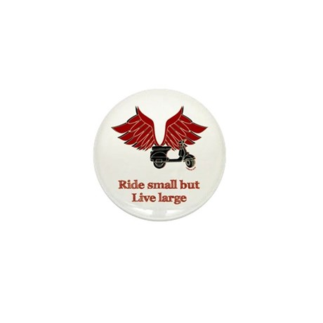 Ride Small, Live Large Mini Button (100 pack)