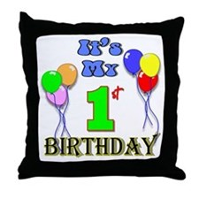 It's My 1st Birthday Throw Pillow