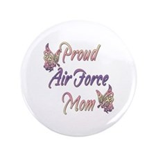 "Proud Air Force Mom 3.5"" Button"