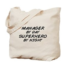 Manager Superhero by Night Tote Bag