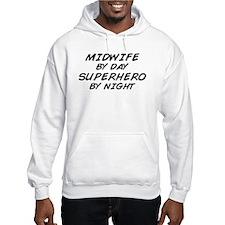 Midwife Superhero by Night Hoodie