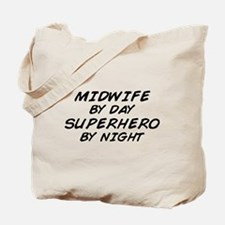 Midwife Superhero by Night Tote Bag