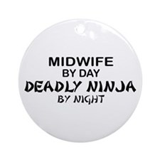 Midwife Deadly Ninja by Night Ornament (Round)