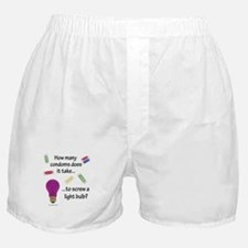Screw a light bulb Boxer Shorts