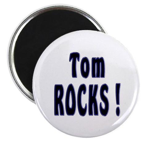 Tom Rocks ! Magnet