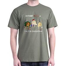 Nothin' Butt A Golden Xmas T-Shirt