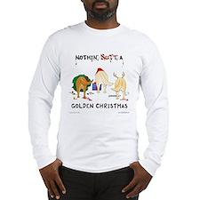 Nothin' Butt A Golden Xmas Long Sleeve T-Shirt