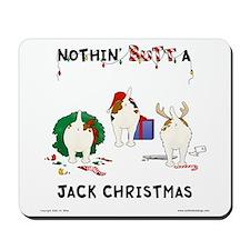 Nothin' Butt A Jack Xmas Mousepad