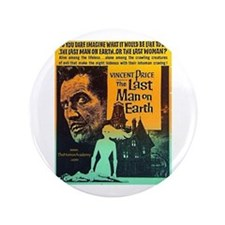 "The Last Man On Earth 3.5"" Button"