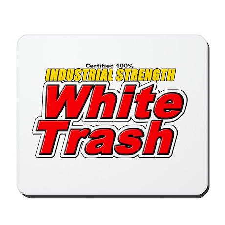 White Trash Mousepad