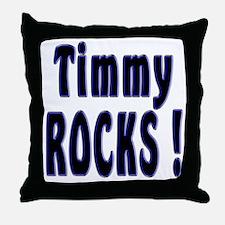 Timmy Rocks ! Throw Pillow