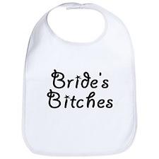 Bride's Bitches Bib